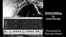 Audio Damage DISCORD4 with TANK RESONATOR by HISSandaROAR