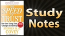 The Speed of Trust by Stephen M. R. Covey (Study Notes)