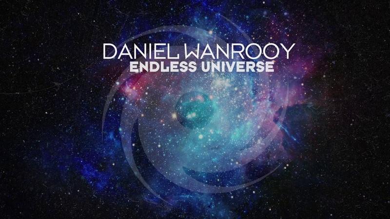 Daniel Wanrooy Endless Universe