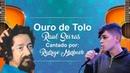 Ouro de Tolo Raul Seixas Rodrigo Murbach
