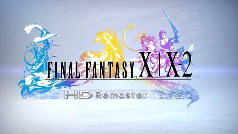 Nintendo Switch™『FINAL FANTASY X X 2 HD Remaster』第一支繁體中文版宣傳影片