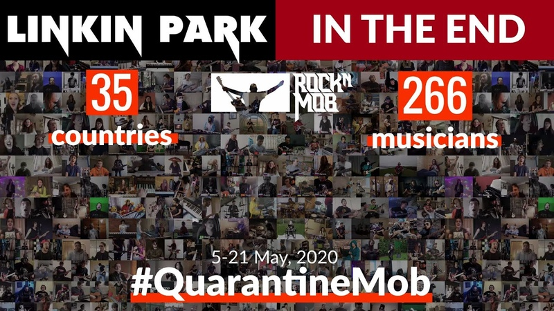 In The End Linkin Park 266 musicians from 35 countries QuarantineMob Rocknmob