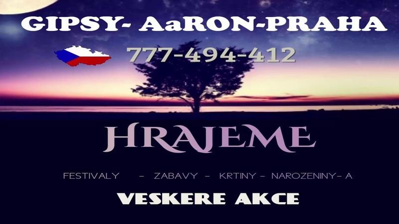 Gipsy Aaron Našti Me Zasovav Mire Čave 2017 смотреть онлайн без регистрации