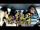 Não Fale Com o Motorista 09 - Miguel Rômulo e Murilo Couto