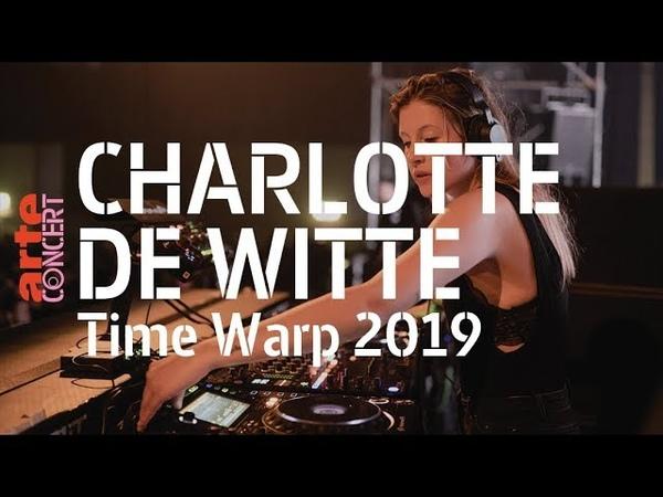Charlotte de Witte @ Time Warp 2019 – ARTE Concert
