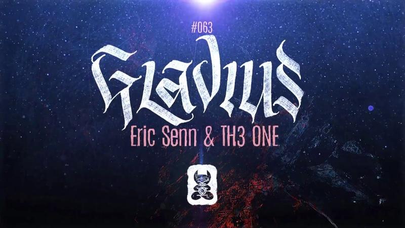 Eric Senn TH3 ONE Gladius