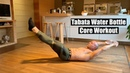 Home Tabata Workouts - TABATA CORE - WATER BOTTLE WORKOUT