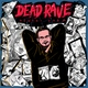 Dead Rave - Это всё