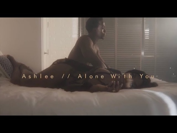 Ashlee Alone With You Official Video