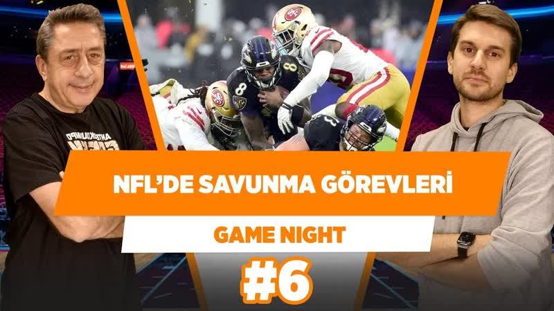 NFL-de Savunma Görevleri. - Murat Murathanoğlu Sinan Aras - Game Night 6