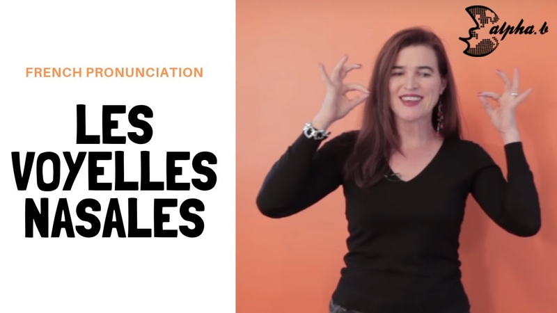 French Pronunciation - Les Voyelles Nasales ON - EN - AIN- Free French Phonetic Lesson