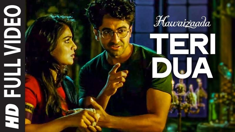 Teri Dua FULL VIDEO Song | Hawaizaada | Ayushmann Khurrana | T-Series