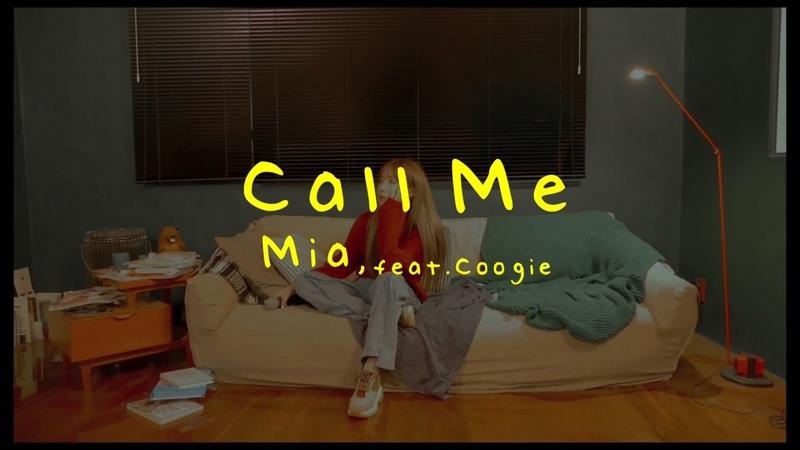 미아(Mia) - Call Me (Feat. Coogie) Live Clip