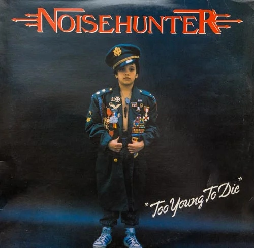 NOISEHUNTER - TOO YOUNG TO DIE