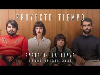 Proyecto Tiempo - [Película completa para aprender español] - 2018