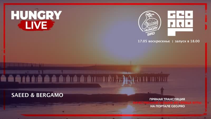 HUNGRY LIVE SAEED BERGAMO
