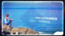 Проект слайд шоу PARALLAX FRAMES