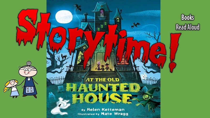 AT THE OLD HAUNTED HOUSE ~Halloween Stories ~ StoryTime ~ Bedtime Story ~ Read Aloud Books