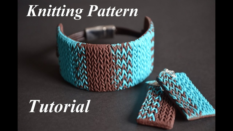 Polymer clay tutorial knitted pattern bracelet вязаный браслет из полимерной глины jewelry set