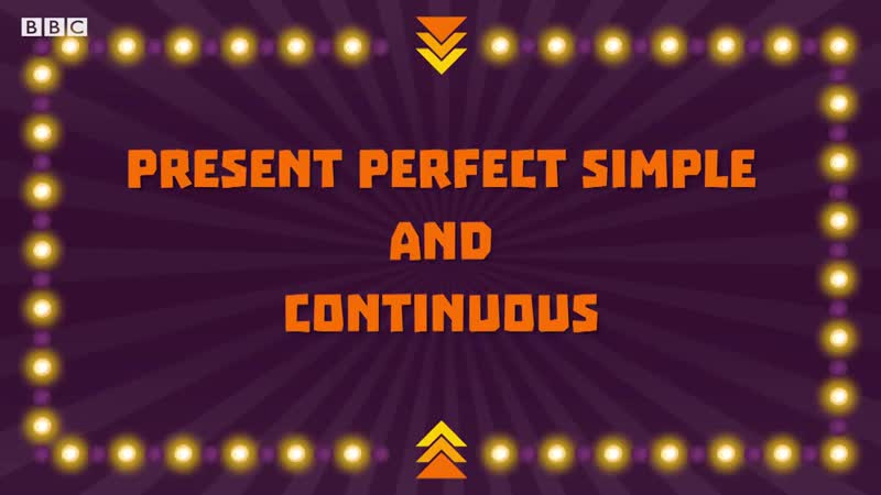 The Present Perfect Simple and Continuous- The Grammar Gameshow Episode 4