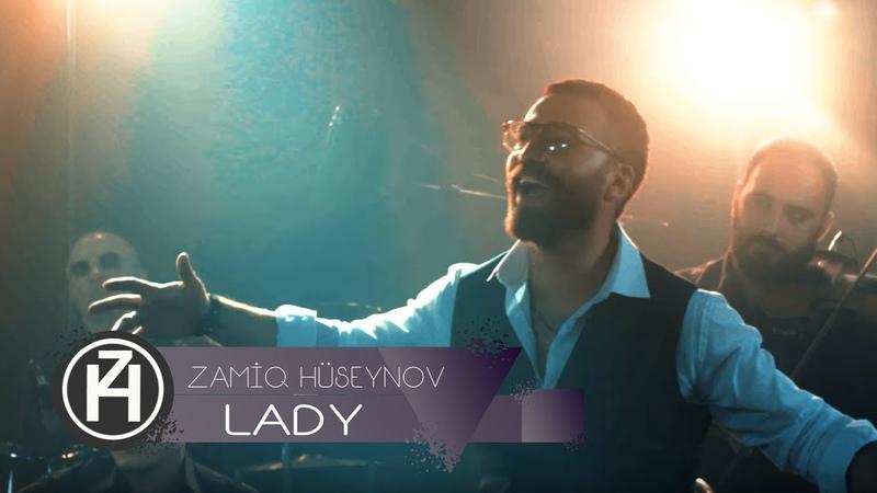 Zamiq Hüseynov Lady