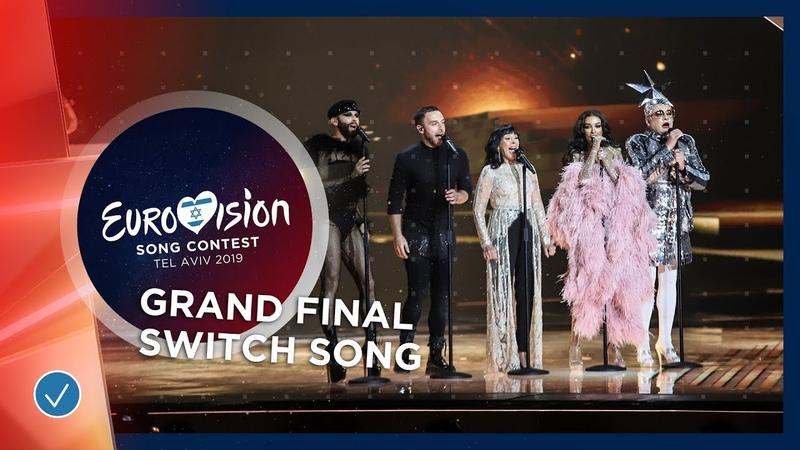 Switch Song (with Conchita Wurst, Måns Zelmerlöw, Eleni Foureira, Verka Serduchka) - Eurovision 2019