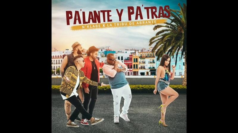 N'Klabe Pa'lante y Pa'tras feat La Tribu de Abrante Single 2020 salsapati