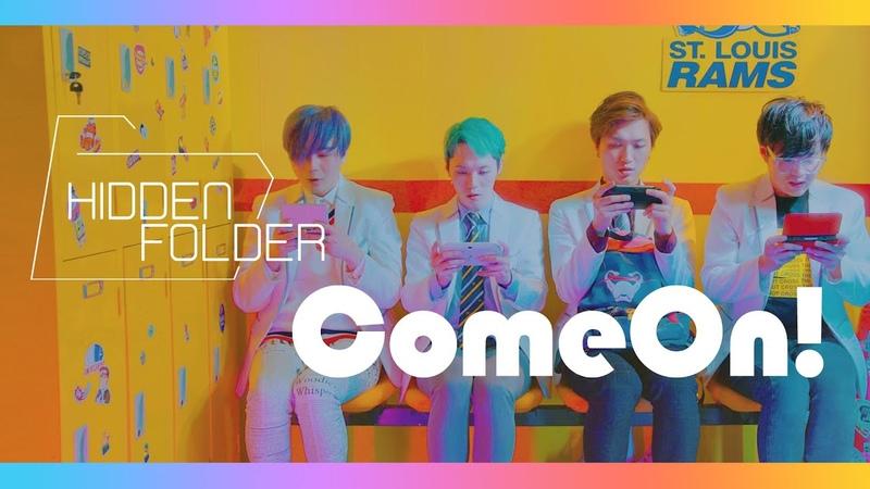 Kpop MV HIDDEN FOLDER 히든폴더 Come On