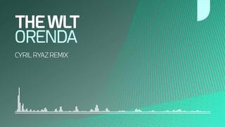 The WLT - Orenda (Cyril Ryaz Remix)