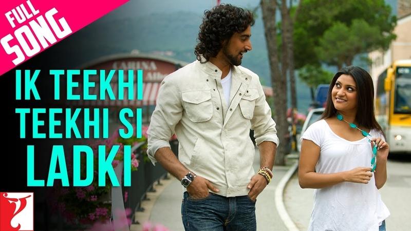 Ik Teekhi Teekhi Si Ladki Full Song Laaga Chunari Mein Daag Konkona Sen Sharma Kunal Kapoor