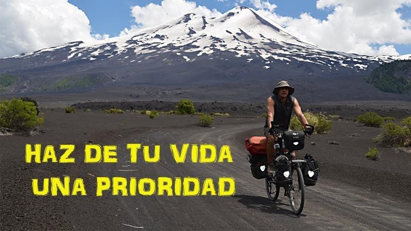 Haz de tu vida una prioridad - Volcán Llaima - Chile (subtitles)