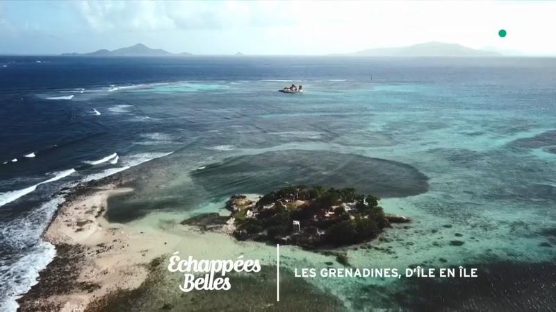 Les Grenadines d'île en île Échappées belles