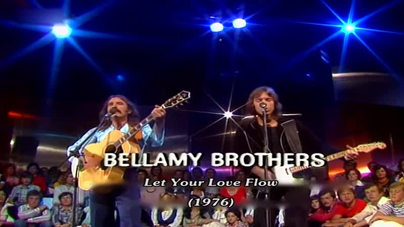 Bellamy Brothers Let Your Love Flow 1976
