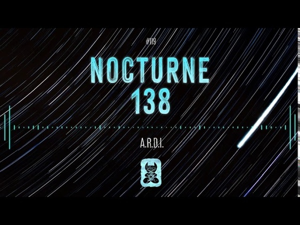 A R D I Nocturne 138 Extended Mix