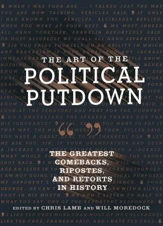 Art of the Political Putdown - Chris Lamb