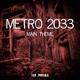 Jan Pouska - Metro 2033: Main Theme