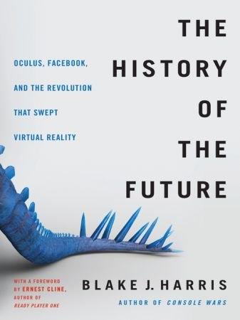 The History of the Future - Blake J. Harris