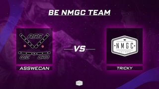 Tricky vs Asswecan | Be NMGC Team | FINAL