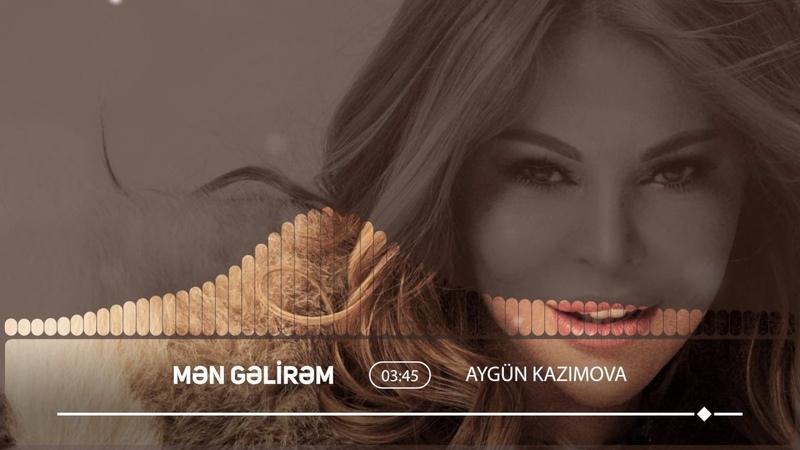 Aygün Kazımova - Mən Gəlirəm (Official Audio)