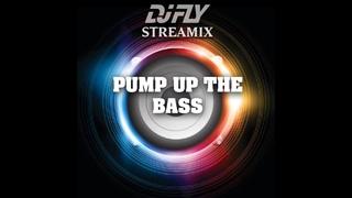 DJ FLY - Pump up the bass (Streamix)