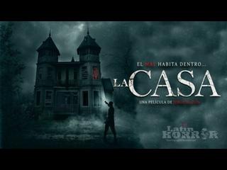 ДОМ (2019) LA CASA