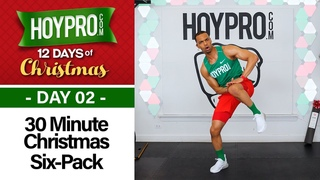 30 Minute All I Want for Christmas Is Six Pack Abs Workout - 12 Days of Christmas #02