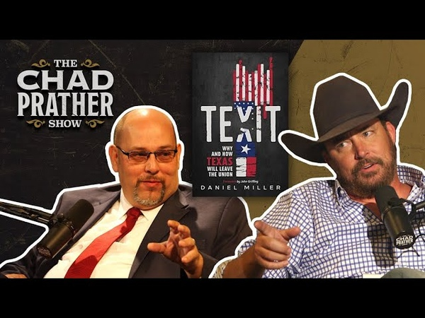TEXIT Will Texas LEAVE the Union Guest Daniel Miller Ep 517