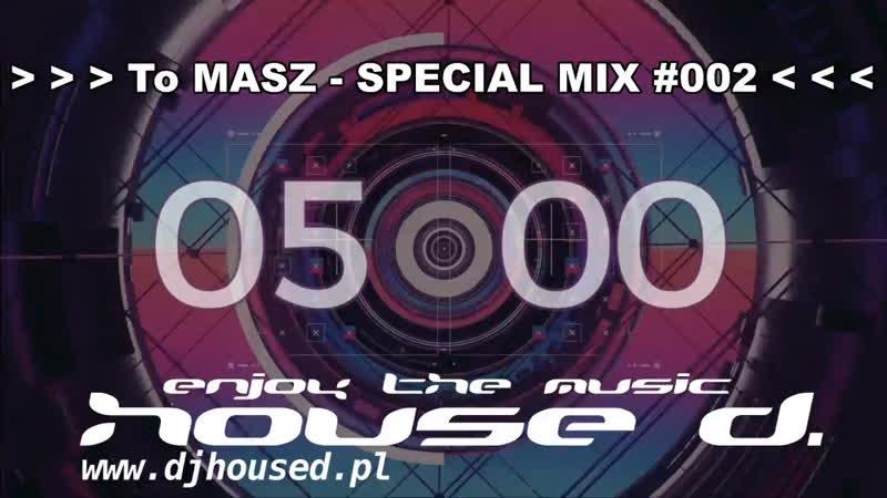 House D pres To MASZ SPECIAL MIX 002 housedakadavidkey