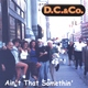 D.C. & Co. - I Don't Mind