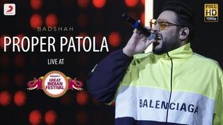 Proper Patola - Live @ Amazon Great Indian Festival   Badshah & Aastha   Namaste England