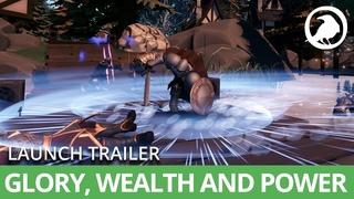 Crowfall - Glory, Wealth and Power - Launch Trailer