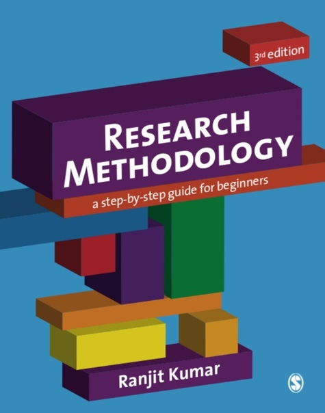 Research Methodology A Step-by-Step Guide for Beginners by Ranjit Kumar