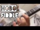 Hobo Fiddle