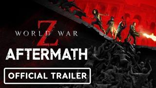 World War Z: Aftermath - Official Gameplay Overview Trailer